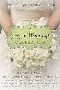 A Year of Weddings (A Year Of Weddings Novella Series)