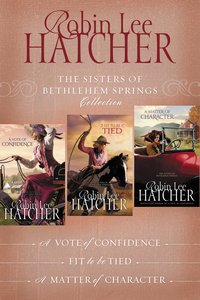 The Sisters of Bethlehem Springs Collection (#01 in The Sisters Of Bethlehem Springs Series)