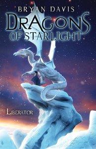 Liberator (#04 in Dragons Of Starlight Series)
