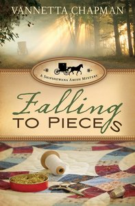 Falling to Pieces (#01 in A Shipshewana Amish Mystery Series)