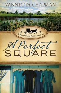 A Perfect Square (#02 in A Shipshewana Amish Mystery Series)