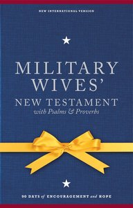 NIV Military Wives New Testament With Psalms and Proverbs (1984)