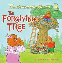 The Forgiving Tree (The Berenstain Bears Series)