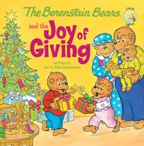 The Joy of Giving (The Berenstain Bears Series)