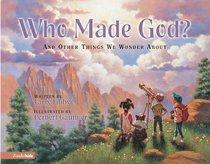 Who Made God?