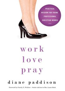 Work, Love, Pray