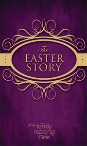 The NIV Easter Story From the Family Reading Bible (1984)