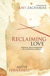 Reclaiming Love