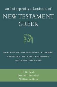 An Interpretive Lexicon of New Testament Greek