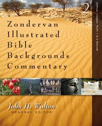 Joshua, Judges, and Ruth (Zondervan Illustrated Bible Backgrounds Commentary Series)