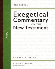 John (Zondervan Exegetical Commentary Series On The New Testament)