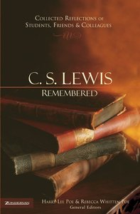 C.S. Lewis Remembered