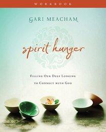 Spirit Hunger (Workbook)