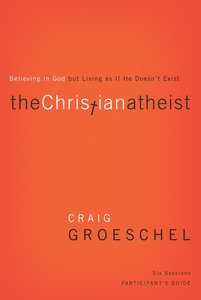 The Christian Atheist (Participants Guide)