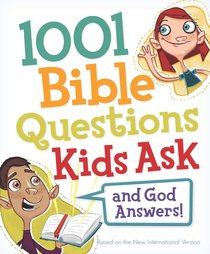 1001 Bible Questions Kids Ask
