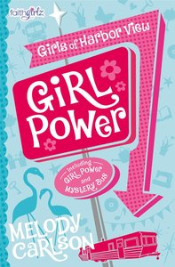 Girl Power (Faithgirlz! Series)