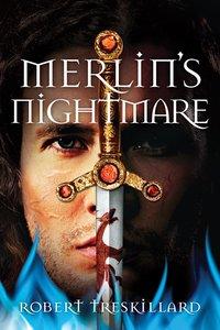 Merlins Nightmare (#03 in The Merlin Spiral Series)