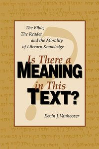 Is There a Meaning in This Text? (10th Anniversary Edition)