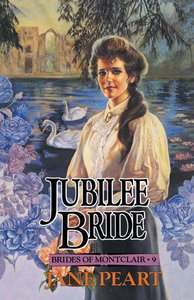 Jubilee Bride (#09 in Brides Of Montclair Series)