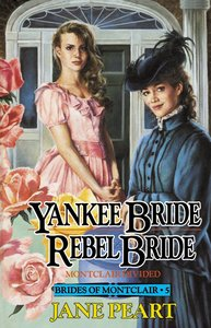 Yankee Bride and Rebel Bride (#05 in Brides Of Montclair Series)