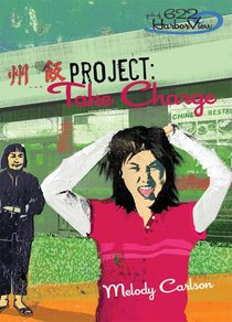Faithgirlz! Girls of 622 Harbor View #04: Project Take Charge (#04 in Faithgirlz! Harbor View: Project Series)