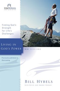 Interactions: Living in Gods Power (Interactions Small Group Series)