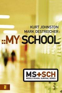 My School (Middle School Survival Series)