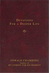 Devotions For a Deeper Life (Zondervan Contemporary Classics Series)