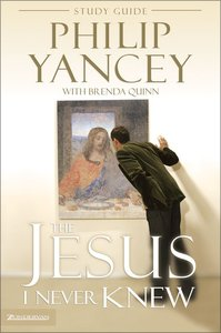 The Jesus I Never Knew (Study Guide)