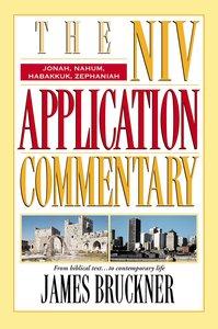Jonah/Nahum/Habakkuk/Zephaniah (Niv Application Commentary Series)
