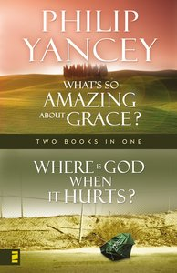 Where is God When It Hurts/Whats So Amazing About Grace?