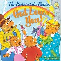 God Loves You! (The Berenstain Bears Series)