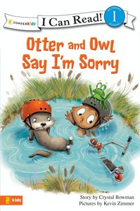 Otter and Owl Say Im Sorry (I Can Read!1 Series)