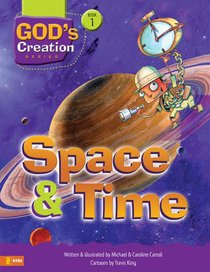 Time and Space (#01 in Gods Creation Series)