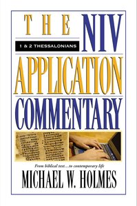 1 & 2 Thessalonians (Niv Application Commentary Series)