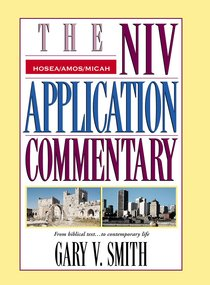 Hosea/Amos/Micah (Niv Application Commentary Series)
