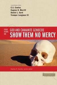 Show Them No Mercy (Counterpoints Series)