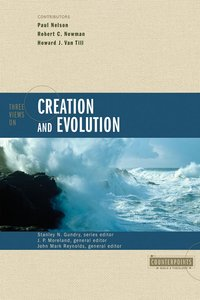 Three Views on Creation and Evolution (Counterpoints Series)