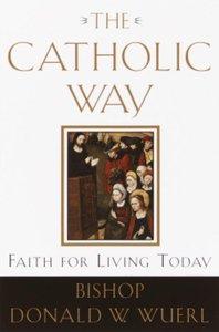 The Catholic Way