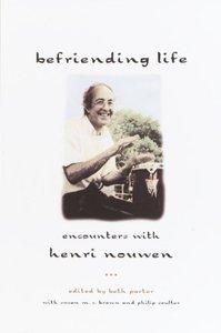 Befriending Life