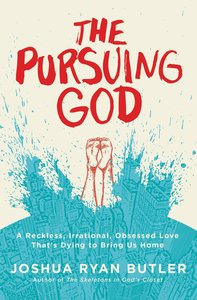 The Pursuing God