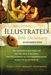 Nelsons Illustrated Bible Dictionary (2nd Edition)