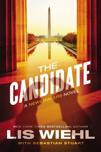 The Candidate (#02 in The Newsmakers Series)