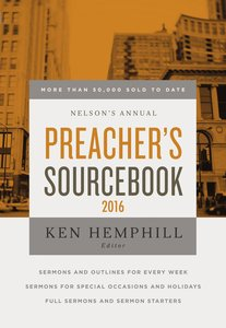 Nelsons Annual Preachers Sourcebook 2016