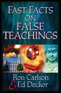 Fast Facts on False Teachings