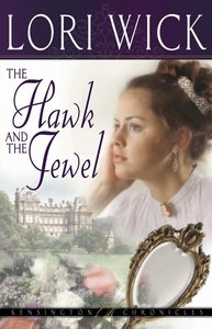 The Hawk and the Jewel (#01 in Kensington Chronicles Series)