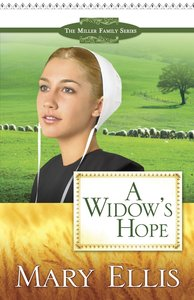 A Widows Hope (#01 in Miller Family Series)