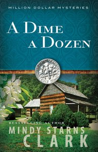 A Dime a Dozen (#03 in Million Dollar Mysteries Series)
