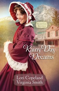 Rainy Day Dreams (#02 in Seattle Brides Series)