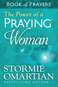 Power of a Praying, The: Woman Book of Prayers (Book Of Prayers Series)